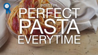 Perfect Pasta Every Time