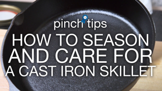 How to Season and Care for a Cast Iron Skillet