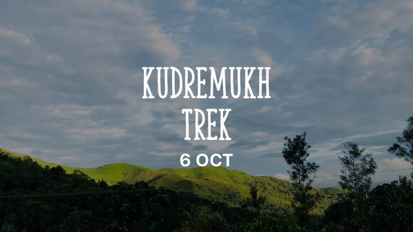 Kudremukh at its Best!