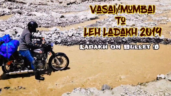 Vasai to Leh Ladakh 2019 | Ladakh on Bike Bullet 500 (Mumbai)